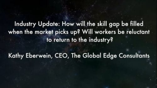 Industry Update: How will the skill gap be filled when the market picks up?