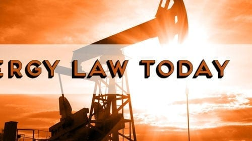Energy Law Round Up – 6.17.2019