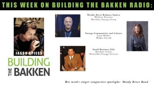 Building the Bakken Radio Episode 276: ONEOK Donates, Davis Refinery and Small Business USA