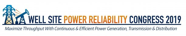 Well Site Power Reliability Congress 2019