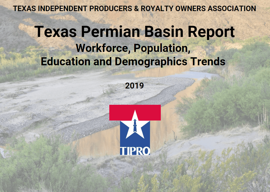 TIPRO REPORT LOOKS AT CHANGING DEMOGRAPHICS OF THE PERMIAN