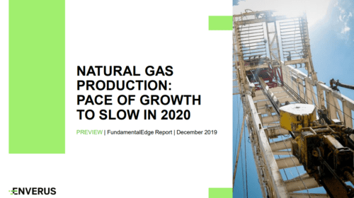Despite 10+ Years of Rapid Growth, US Natural Gas Production Expected to Slow in 2020