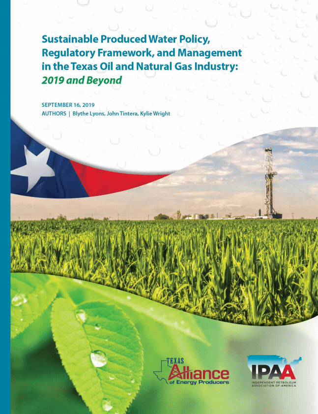 Sustainable Produced Water Policy, Regulatory Framework and Management in the Texas Oil and Natural Gas Industry 2019 and Beyond
